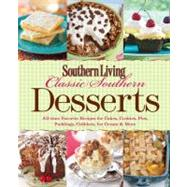 Southern Living Classic Southern Desserts : All Time Favorit..., 9780848736439