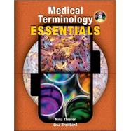 Medical Terminology Essentials: w/Student &amp; Audio CD's and Flashcards,9780073256443