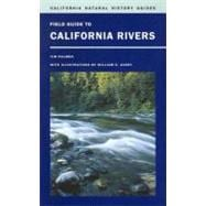 Field Guide to California Rivers, 9780520266445