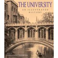 The University: An Illustrated History,9781590206447