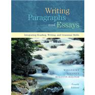 Writing Paragraphs and Essays : Integrating Reading, Writing, and Grammar Skills,9780155046450