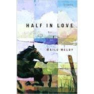 Half in Love : Stories, 9780743216470