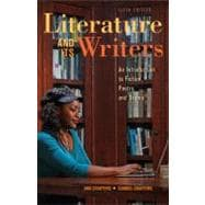 Literature and Its Writers : A Compact Introduction to Fiction, Poetry, and Drama,9781457606472