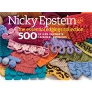 Nicky Epstein's Ultimate Edgings Collection : 1,000 Decorati..., 9781936096473