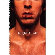 Fight Club; A Novel,9780805076479