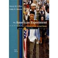 The American Experiment A History of the United States, Volume 2: Since 1865,9780547056487