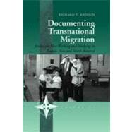 Documenting Transnational Migration : Jordanian Men Working and Studying in Europe, Asia and North America,9781845456498