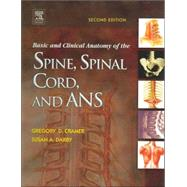 Basic and Clinical Anatomy Of The Spine, Spinal Cord, and ANS,9780323026499