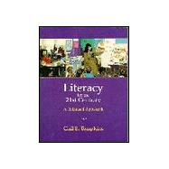 Literacy for the Twenty-First Century : A Balanced Approach