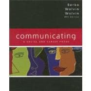 Communicating: A Social and Career Focus (Book alone),9780205546510