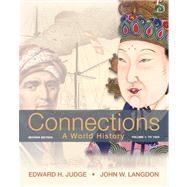 Connections A World History, Volume 1 Plus NEW MyHistoryLab with eText -- Access Card Package,9780205216512