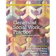 Generalist Social Work Practice : An Empowering Approach,9780205036516