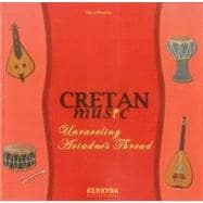 Cretan Music : Unraveling Ariadne's Thread, 9789608386525