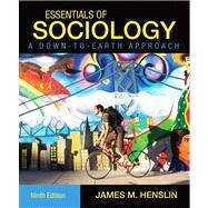 Essentials Of Sociology Down To Earth Approach &MySociologyLab Package, 9/e