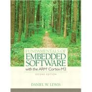 Fundamentals of Embedded Software : With the ARM Cortex-M3,9780132916547
