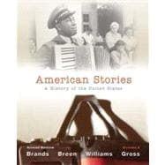 American Stories A History of the United States, Volume 2,9780205036554