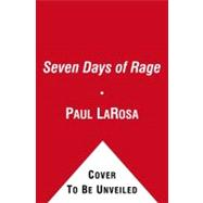 Seven Days of Rage : The Deadly Crime Spree of the Craigslis..., 9781439196557  