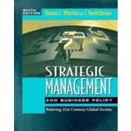 Strategic Management and Business Policy : Entering 21st Century Global Society (6th)