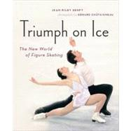 Triumph on Ice : The New World of Figure Skating,9781553656579