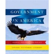 Government in America People, Politics, and Policy, Brief Edition