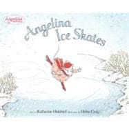 Angelina Ice Skates,9780142406588
