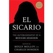 El Sicario: The Autobiography of a Mexican Assassin, 9781568586588  