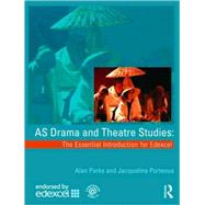 AS Drama and Theatre Studies : The Essential Introduction fo..., 9780415436595