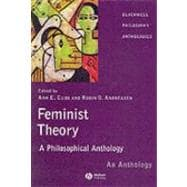 Feminist Theory : A Philosophical Anthology,9781405116619