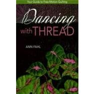 Dancing With Thread: Your Guide to Free-motion Quilting, 9781571206619  