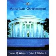 American Government : Institutions and Policies,9780618556625