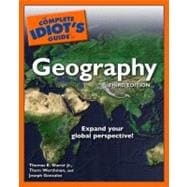 The Complete Idiot's Guide to Geography, 9781592576630
