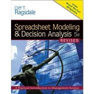 Spreadsheet Modeling and Decision Analysis : A Practical Introduction to Management Science