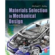 Materials Selection in Mechanical Design,9781856176637