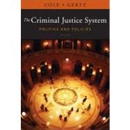 The Criminal Justice System Politics and Policies