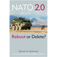 NATO 2. 0 : Reboot or Delete?, 9781597976640  