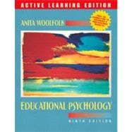 Educational Psychology, 9/e, Active Learning Edition, MyLabSchool Edition