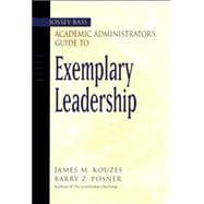 The Jossey-Bass Academic Administrator's Guide to Exemplary ..., 9780787966645