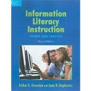 Information Literacy Instruction : Theory and Practice,9781555706661