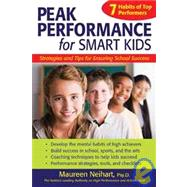 Peak Performance for Smart Kids: Strategies and Tips for Ens..., 9781439556665  