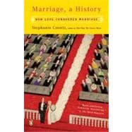 Marriage, a History : How Love Conquered Marriage, 9780143036678