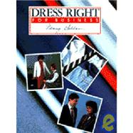 Business Dress - Dress Right For Business