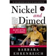 Nickel and Dimed : On (Not) Getting by in America, 9780312626686  