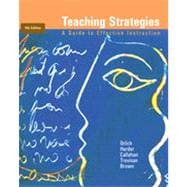 Teaching Strategies: A Guide to Effective Instruction, 9th Edition