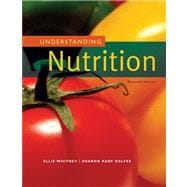 Understanding Nutrition (with CengageNOW, InfoTrac 2-Semester Printed Access Card),9780495116691