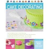 The Complete Photo Guide to Cake Decorating, 9781589236691