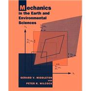 Mechanics in the Earth and Environmental Sciences, 9780521446693
