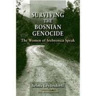 Surviving the Bosnian Genocide : The Women of Srebrenica Spe..., 9780253356697