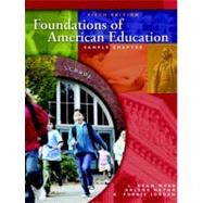 Foundations of American Education,9780131716704