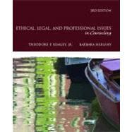 Ethical, Legal, and Professional Issues in Counseling,9780137016716