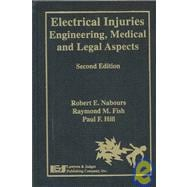 Electrical Injuries : Engineering, Medical, and Legal Aspect..., 9781930056718